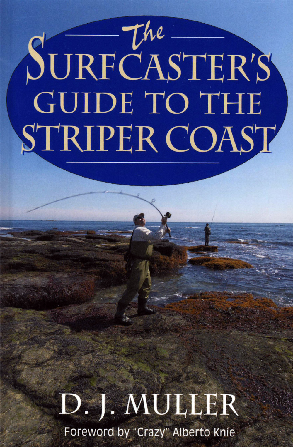 The Surfcaster's Guide to the Striper Coast