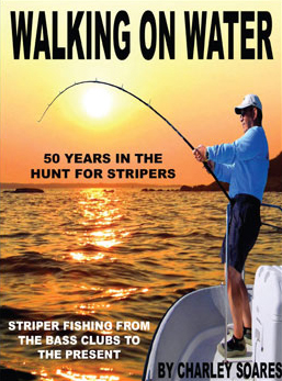 Walking on Water - 50 Years in the Hunt for Stripers