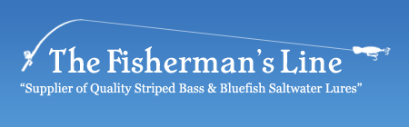 The Fisherman's Line offers bass lures, bluefish lures, striped bass & bluefish products, fishing hats, fishing books, fishing accessories and more